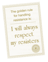 """The Golden Rule for Resistance: """"I will always respect my resisters"""""""