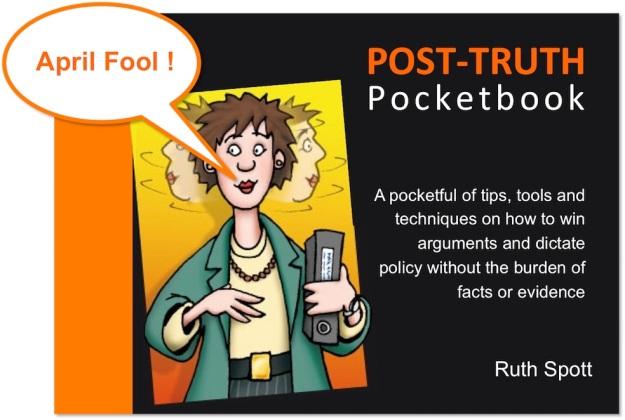 Post Truth Pocketbook April Fool